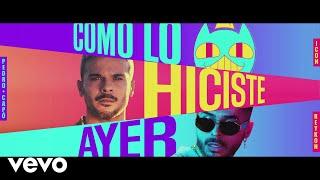ICON, Pedro Capó, Reykon - Como lo Hiciste Ayer (Video Oficial)