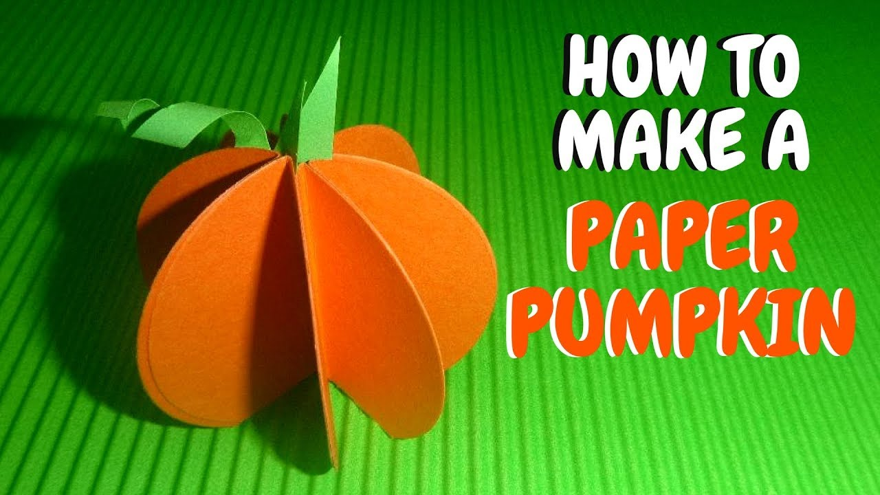 How To Make A Paper Pumpkin Fall Crafts For Kids