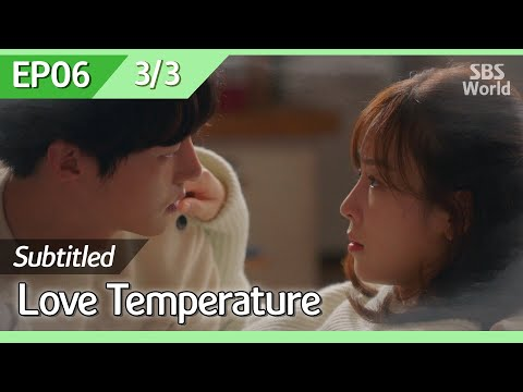 [CC/FULL] Love Temperature EP06 (3/3) | 사랑의온도