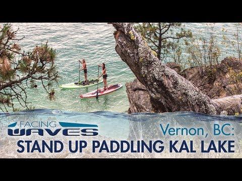 Stand Up Paddling Kalamalka Lake in Vernon, BC | Facing Waves