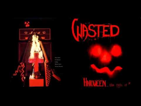 Wasted (DNK) - Halloween (1984)