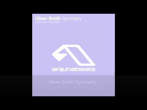 Oliver Smith - Symmetry (Original Mix)