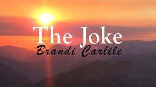 Brandi Carlile - The Joke (Lyric Video)