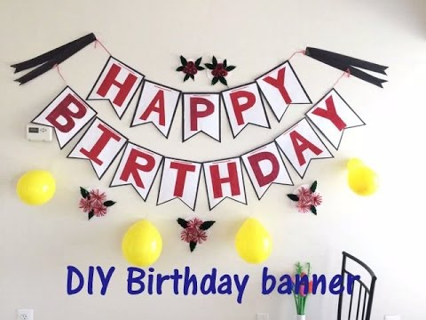 Diy homemade birthday banner easy youtube diy homemade birthday banner easy solutioingenieria Image collections