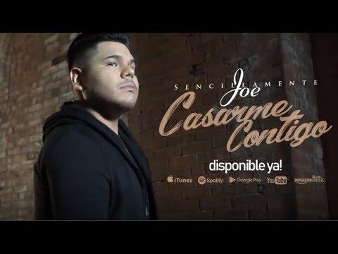 Sencillamente Joe - Casarme Contigo | Video Oficial