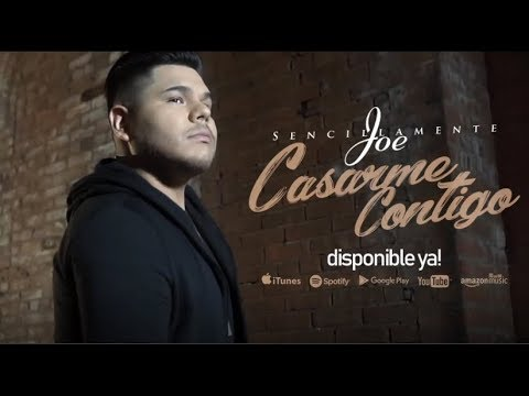 Sencillamente Joe - Casarme Contigo | Video Oficial