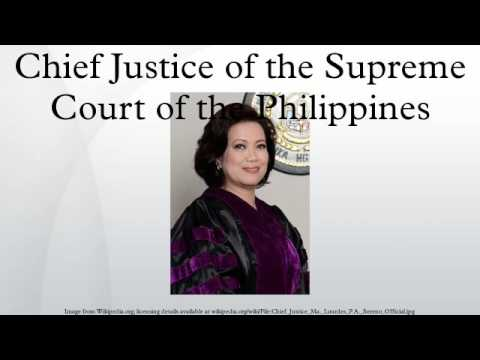 Chief Justice of the Supreme Court of the Philippines