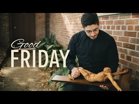 Good Friday | What Do We Do Today?