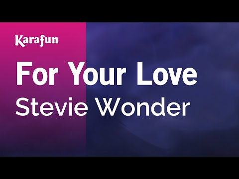 Karaoke For Your Love - Stevie Wonder *
