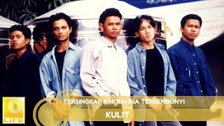 Kulit - Tersingkap Kini Rahsia Tersembunyi (Official Audio)