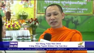 PHÓNG SỰ CỘNG ĐỒNG: Lễ mừng năm mới 2016 của cộng đồng Khmer tại San Jose