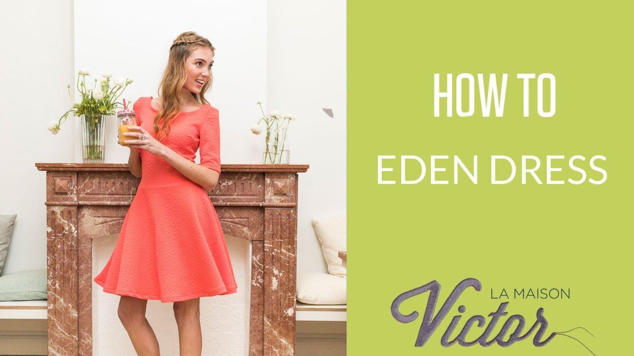 How To Video Tutorial Eden Dress By La Maison Victor