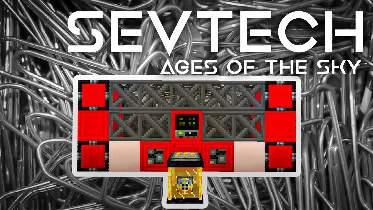 SevTech: Ages of the Sky Ep. 56 Paperclip Factory