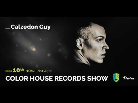 Calzedon Guy - Color House Records@Proton Radio 2020 February 10.