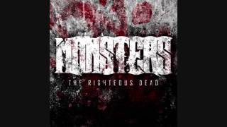 Watch Monsters The Righteous Dead video