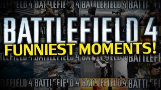BATTLEFIELD 4 FUNNIEST MOMENTS! (ChaBoyyHD)