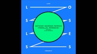 Anthony Georges Patrice - Parallel Romance (SB Re-Arrange)