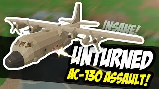INSANE AC-130 ASSAULT - Unturned Base Raid (Military Roleplay)