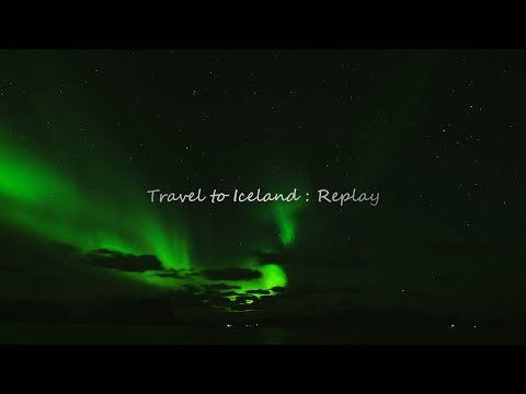 Travel to Iceland 2 : Replay
