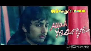 Allah yaariyan - New Bollywood song ringtone - Film - ( Yaariyan )