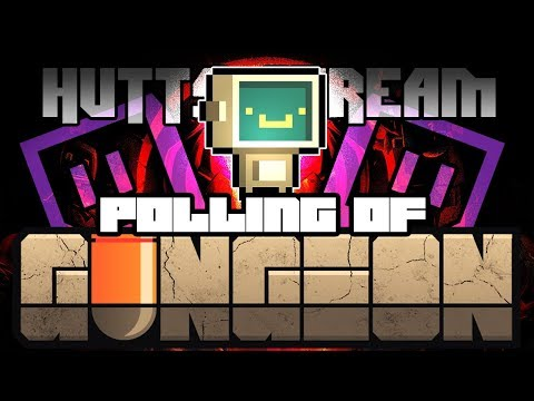 Polling Of Gungeon (TURBO) - Hutts Streams Enter The Gungeon