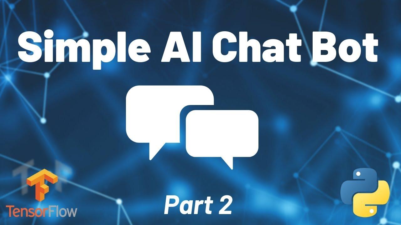 Python AI Chat Bot Tutorial - Part 2 - techwithtim net
