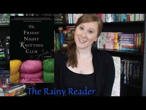 Friday Night Knitting Club || Spoiler free Review