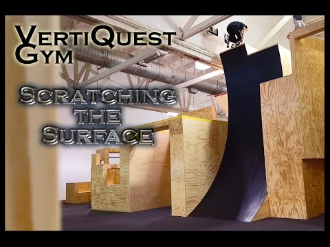 VertiQuest Gym - Scratching the Surface