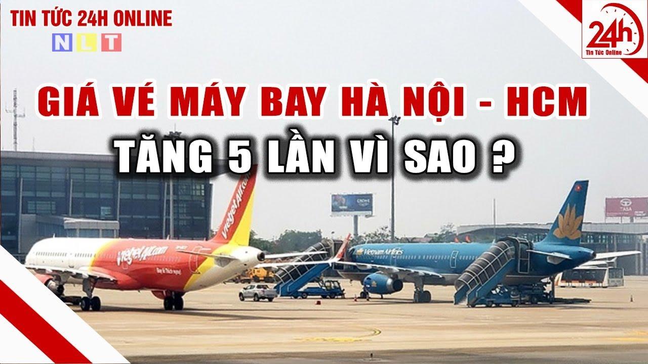 Giá vé máy bay TPHCM -  Hà Nội tăng giá 5 lần | Tin tức Việt Nam mới nhất | Tin tức 24h