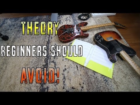 Theory Beginners Should Avoid!