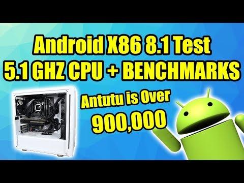 Android X86 8.1 Test - 5.1Ghz 9600K 900,000+ Antutu Benchmark