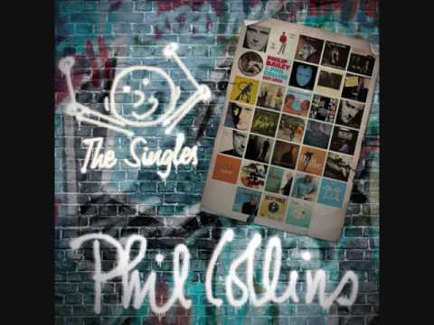 Phil Collins - I Missed Again (The Singles 2/45)