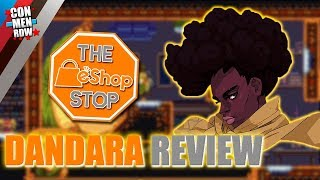 A Gravitational Pull!! DANDARA (Switch) REVIEW | The eShop Stop