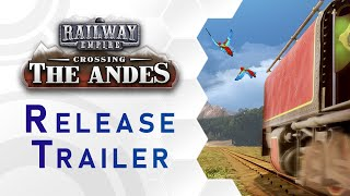 Railway Empire - DLC: Crossing the Andes Trailer (US)
