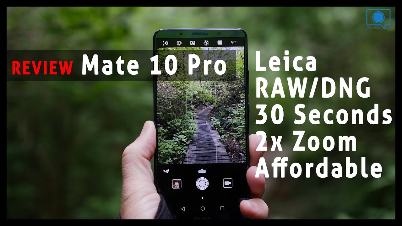 Huawei Mate 10 Pro - Almost Perfect Camera Phone