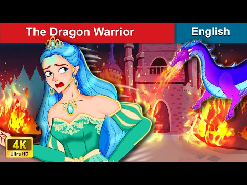 The Dragon Warrior 👸 Bedtime stories 🌛 Fairy Tales For Teenagers | WOA Fairy Tales