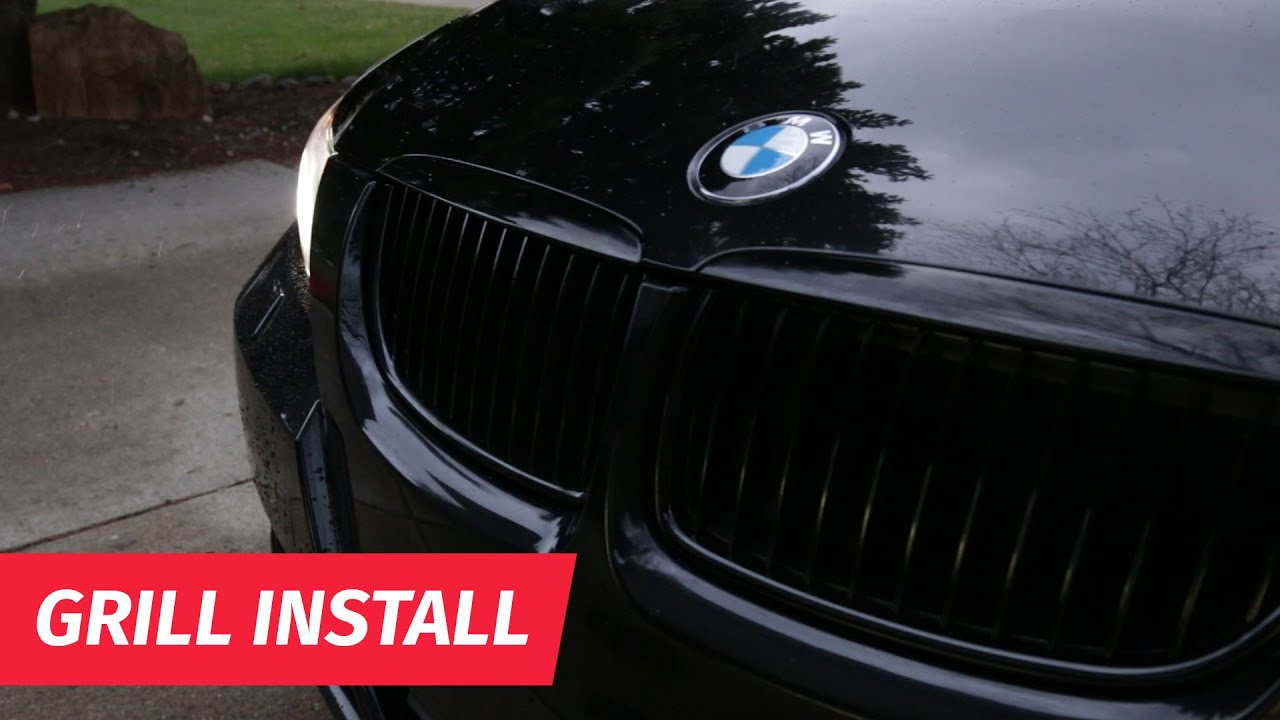 2016 BMW 328I >> How to Install a Gloss Black Kidney grill | BMW E90 - YouTube