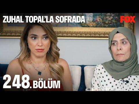 Zuhal Topal'la Sofrada 248. Bölüm