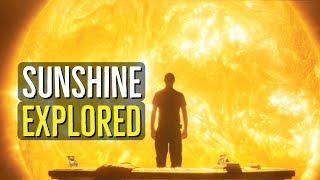 SUNSHINE (2007) EXPLORED