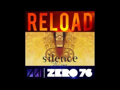 Reload Silence 76 (Itsalla Mashup)