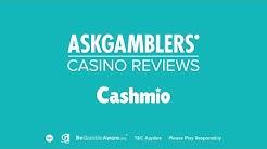 Cashmio Casino Video Review   AskGamblers