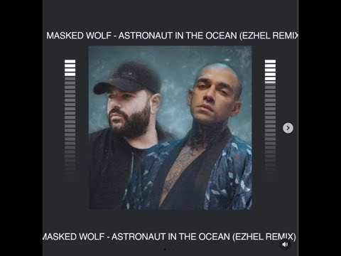 Ezhel & Masked Wolf – Astronaut In The Ocean (Remix) – #Shorts