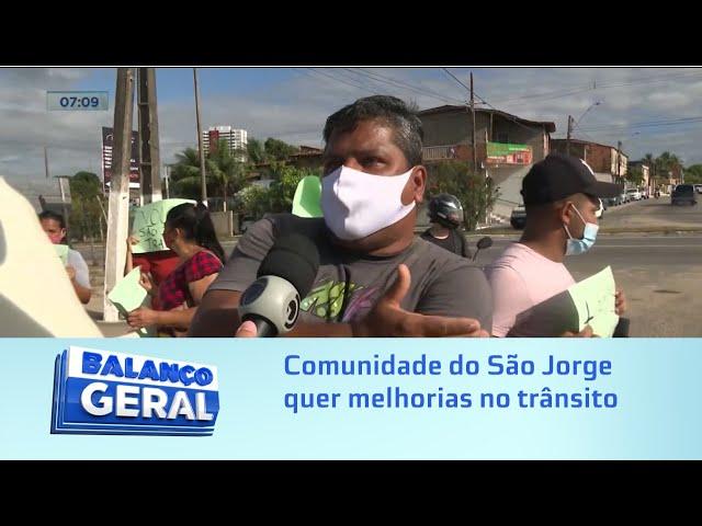 Protesto de Moradores: Comunidade do São Jorge quer melhorias no trânsito do bairro