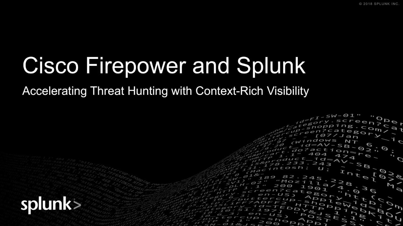 Cisco Firepower NGFW and Splunk Integration Demo