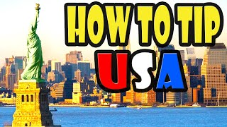How to tip in the USA: Tipping for dummies