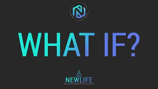 Dedication Service - What If? -  March 12, 2021 - NLAC