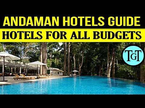 ANDAMAN HOTELS GUIDE AND TIPS IN हिन्दी
