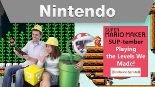 Nintendo Minute - Super Mario Maker SUP-tember: Our Levels