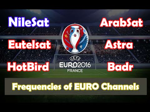 Channels that Stream EURO 2016 FREE with Frequencies on Different Satellites