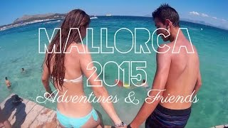 Mallorca 2015 Gopro - Adventures & Friends